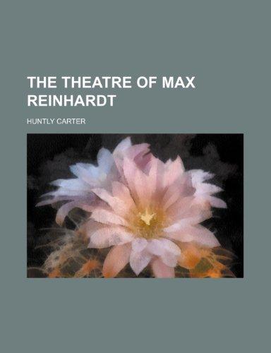 The theatre of Max Reinhardt