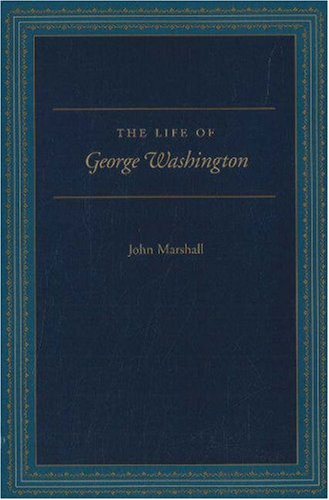 The Life of George Washington: Special Edition for Schools, JOHN MARSHALL, ROBERT K. FAULKNER, PAUL CARRESE