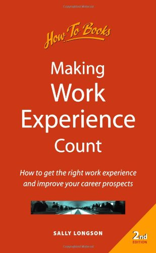 Making Work Experience Count: 2nd edition (How-to)