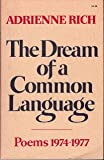 The Dream of a Common Language: Poems, 1974-77
