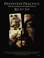 Deceptive Practice: The Mysteries and Mentors of Ricky Jay [HD]