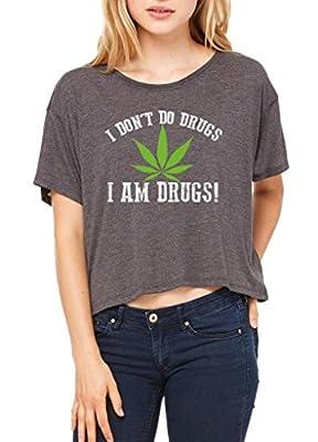 Xekia I am Drugs! Weed Marijuana Bong 420 Cannabis Women's Flowy Boxy T-Shirt Clothes