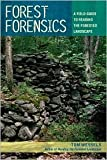 Forest Forensics Publisher: Countryman Press