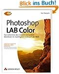Photoshop LAB Color: Das Geheimnis de...