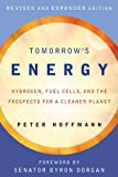 img - for Tomorrow's Energy: Hydrogen, Fuel Cells, and the Prospects for a Cleaner Planet, Revised and Expanded Edition book / textbook / text book