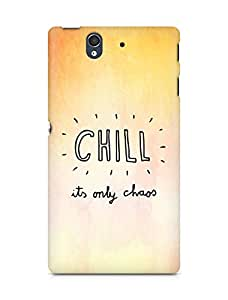 AMEZ chill its only chaos Back Cover For Sony Xperia Z