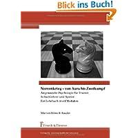 Nervenkrieg – von Aura bis Zweikampf: Angewandte Psychologie für Trainer, Schachlehrer und Spieler. Ein Lehrbuch...