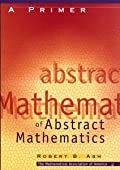 A PRIMER OF ABSTRACT MATHEMATICS