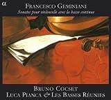 Francesco Geminiani: Sonates pour violoncello avec la basse continue