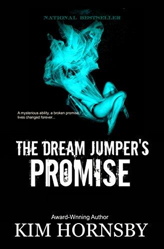 The Dream Jumper's Promise: - Gripping Supernatural Suspense/Mystery (Dream Jumper Series Book 1)