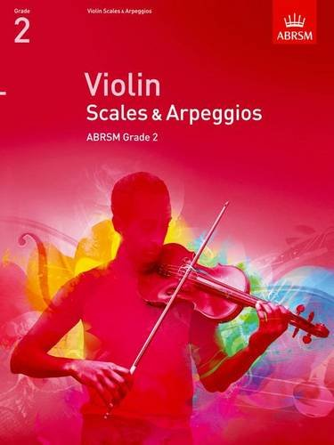 Violin Scales & Arpeggios Grade 2 (Abrsm Scales & Arpeggios) PDF