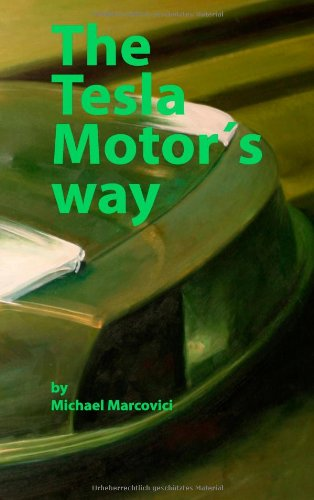 The Tesla Motor'S Way