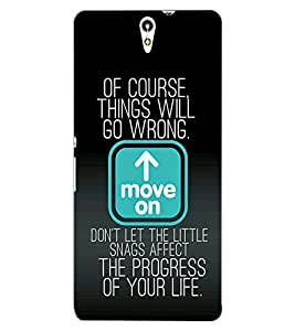 ColourCraft Quote Design Back Case Cover for SONY XPERIA C5 E5553 / E5506
