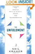 Unfoldment: The Organic Path to Clarity, Power, and Transformation