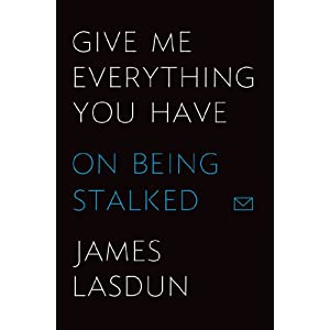 On Being Stalked  - James Lasdun