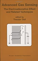 Advanced Gas Sensing: The Electroadsorptive Effect and Related Techniques: The Electroadsorptive Effect and Related Techniques: The Electroadsoptive Effect and Related Techniques by Springer