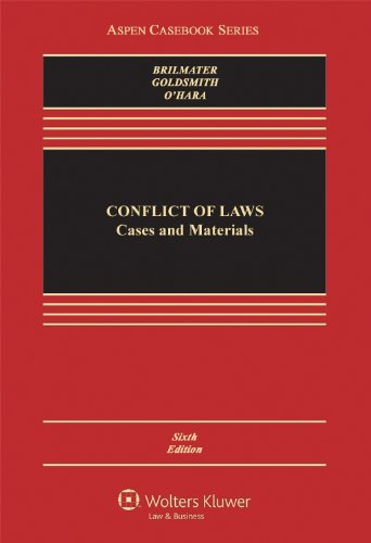 Conflict of Laws: Cases and Materials (Aspen Casebook...