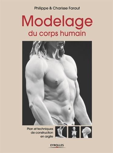 Modelage du corps humain : Plans et techniques de construction en argile