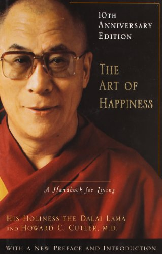 The Art of Happiness, 10th Anniversary Edition: A...