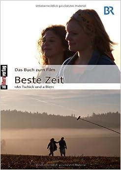 das buch zum film beste zeit german edition karin michalke 9783869060590 books. Black Bedroom Furniture Sets. Home Design Ideas