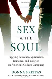 Cover of &quot;Sex and the Soul: Juggling Sexu...