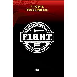 Haganah F.I.G.H.T. Street Attacks