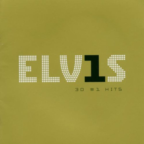 Elvis Presley - Elv1s 30 1 Hits - Zortam Music