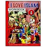 I Love Islam: Level 4 Workbook
