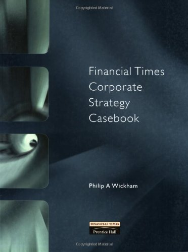 Financial Times Corporate Strategy Casebook