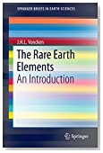 The Rare Earth Elements: An Introduction (SpringerBriefs in Earth Sciences)