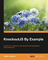 KnockoutJS by Example Front Cover