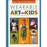 img - for Wearable Art for Kids book / textbook / text book