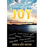 img - for How to Count It ALL Joy: When Faced with Insurmountable Circumstances! (Hardback) - Common book / textbook / text book