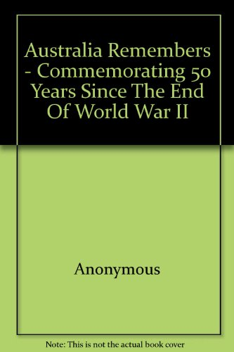 australia-remembers-commemorating-50-years-since-the-end-of-world-war-ii