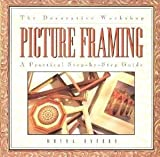 img - for The Decorative Workshop: Picture Framing book / textbook / text book