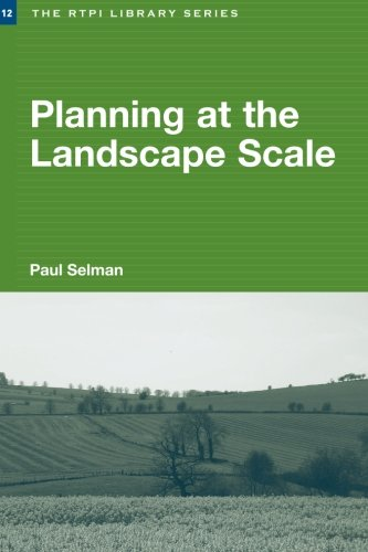Planning at the Landscape Scale (RTPI Library Series)