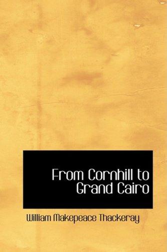 Von Cornhill nach Grand Kairo