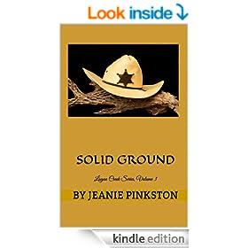 Solid Ground: Logan Creek Series, Volume�3 � (The Logan Creek Series)