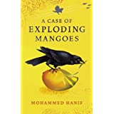 A Case of Exploding Mangoesby Mohammed Hanif