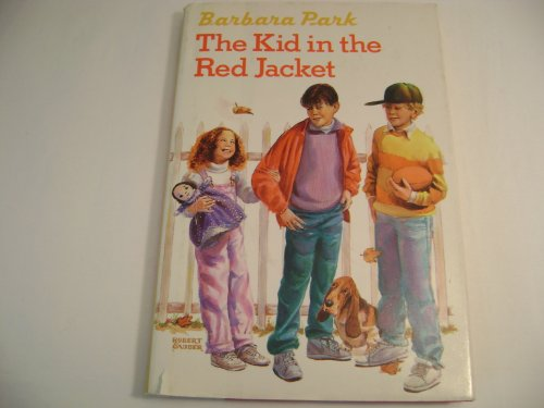 The Kid in the Red Jacket, Barbara Park