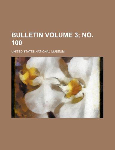Bulletin Volume 3; no. 100