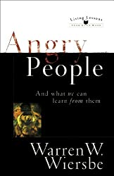 Angry People (Living Lessons from God's Word): . . . and What We Can Learn from Them (Living Lessons from God's Word)