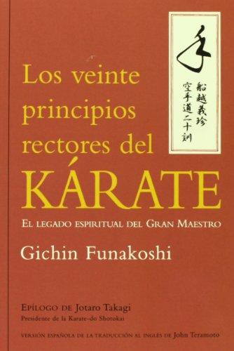 LOS VEINTE PRINCIPIOS RECTORES DEL KÁRATE (Artes Marciales)