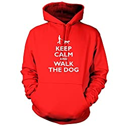 Keep Calm And Walk The Dog - Unisex Hoodie / Hooded Top - 2 Colours