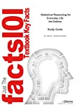 img - for e-Study Guide for: Statistical Reasoning for Everyday Life by Jeffrey O. Bennett, ISBN 9780321286727 book / textbook / text book