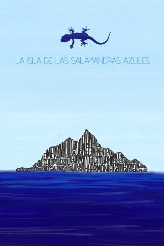 La Isla de las Salamandras Azules por Enrique López Mañas