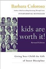 kids are worth it!
