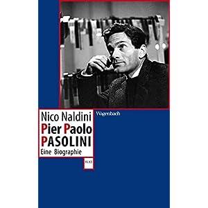 Pier Paolo Pasolini - Eine Biographie (WAT)