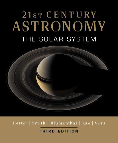 21st Century Astronomy: The Solar System (Third Edition)