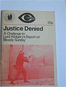 Justice Denied: Challenge to Lord Widgery's Report on